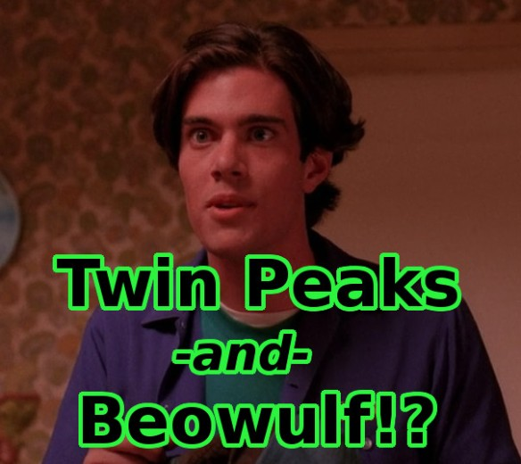 Bobby Briggs from Twin Peaks stunned by Beowulf.